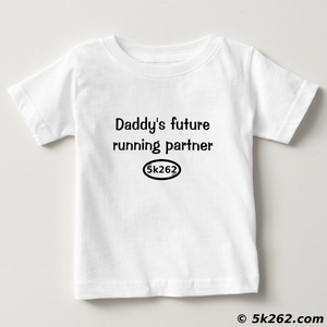 running shirt picture: Daddy's future running partner